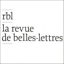 La Revue de Belles-lettres / Société des Belles-lettres |