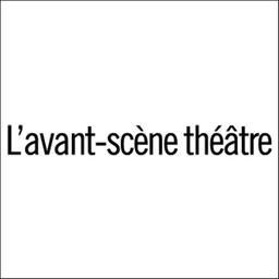 L' avant-scène. Théâtre |