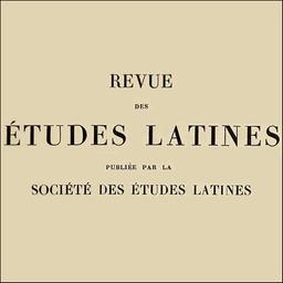 Revue des études latines / Société des études latines |