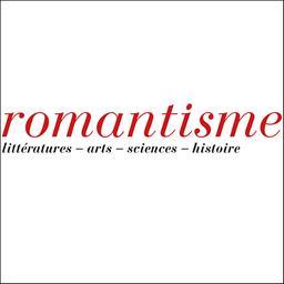 Romantisme : revue de la Société des études romantiques | Société des études romantiques et dix-neuviémistes (France). Auteur