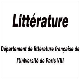 Littérature : [revue trimestrielle] / [Département de littérature française de l'Université de Paris VIII] |