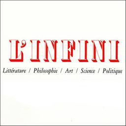 L' Infini : littérature, philosophie, art, science, politique / dir. par Philippe Sollers |