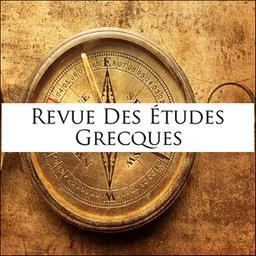 Revue des études grecques / Association pour l'encouragement des études grecques en France | Association pour l'encouragement des études grecques en France