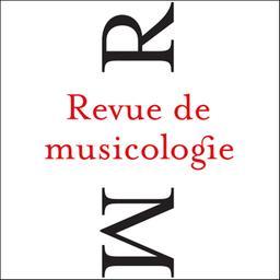 Revue de musicologie / Société française de musicologie |