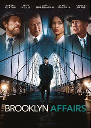 Brooklyn affairs = Motherless Brooklyn / Edward Norton, réal., adapt. |