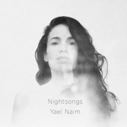 Nightsongs / Yaël Naïm, chant, choeurs, piano, claviers, guitare, guitalele, marimba, guitare basse, composition | Naïm, Yael (19..-....) - musicienne. Compositeur