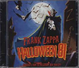 Halloween 81 : highlights from the Palladium, New York City / Frank Zappa, guitare, chant, composition | Zappa, Frank (1940-1993). Compositeur