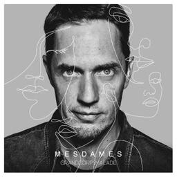 Mesdames / Grand Corps Malade, voix, chant | Grand corps malade (1977-....). Compositeur