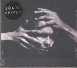 Shiver / Jonsi, chant, tous instruments, composition   Jonsi (1975-....). Compositeur