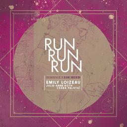 Run run run : hommage à Lou Reed / Emily Loizeau, chant, piano   Loizeau, Emily (1975-....). Chanteur