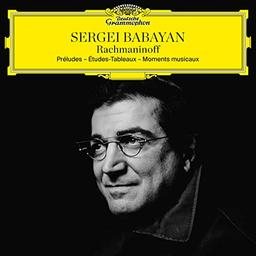 Préludes. Etudes-tableaux. Moments musicaux / Sergei Rachmaninoff | Rahmaninov, Sergej Vasilevic (1873-1943). Compositeur