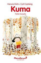 Kuma : Petite noisette / Haruna Kishi | Kishi, Haruna. Auteur