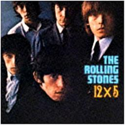 12 x 5 / The Rolling Stones | The Rolling Stones. Interprète